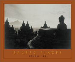 Kenro Izu: Sacred Places.