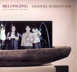 Meridel Rubenstein: Belonging.