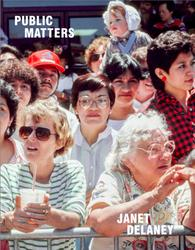 Delaney, Janet: Public Matters.
