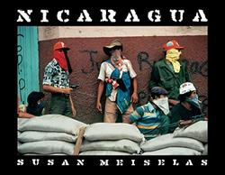 Meiselas, Susan: Nicaragua.